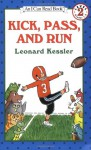 Kick, Pass, and Run (I Can Read Book 2) - Leonard Kessler