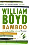 Bamboo: Essays and Criticism - William Boyd