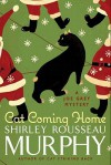 Cat Coming Home (Joe Grey, #16) - Shirley Rousseau Murphy
