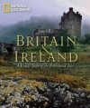 Britain and Ireland: A Visual Tour of the Enchanted Isles - Robin Currie