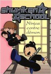 Shuriken School, Tome 8 Ninjas contre démon - Katherine Quénot, Valérie Gibert, Philippe Sedletzki