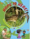 Hope Is Here! - Cristina Kessler