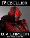 Rebellion - B.V. Larson