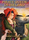 Pirate Queen of Ireland: the Adventures of Grace O'Malley - Anne Chambers