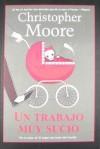 Un trabajo muy sucio - Christopher Moore, Victoria Horrillo Ledesma