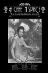 A Cafe in Space: The Anais Nin Literary Journal, Vol. 2 - Paul Herron
