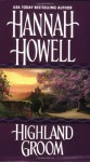 Highland Groom (Murray Family, #8) - Hannah Howell
