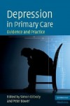 Depression in Primary Care - Simon Gilbody, Peter Bower