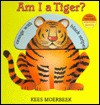 Am I a Tiger? - Kees Moerbeek
