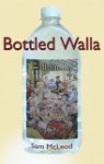 Bottled Walla - Sam McLeod