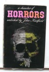 A Chamber of Horrors: An anthology of the macabre in words and pictures - John Hadfield