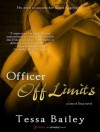 Officer Off Limits - Tessa Bailey, Alice Chapman