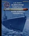 U.S. Navy Submarine Torpedo Mark 16 Mod 8 Handbook - United States Department of the Navy