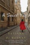 A Secret Kept - Tatiana de Rosnay