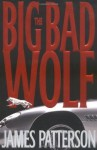 The Big Bad Wolf - James Patterson