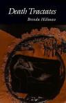 Death Tractates - Brenda Hillman