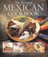 The Essential Mexican Cookbook: 50 Classic Recipes, with Step-by-Step Photographs - Heather Thomas