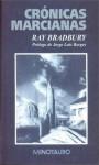 Crónicas Marcianas - Jorge Luis Borges, Ray Bradbury