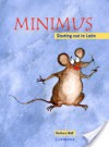 Minimus Pupil's Book: Starting out in Latin - Barbara Bell, Helen Forte