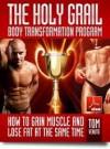 Holy Grail Body Transformation program - Tom Venuto