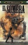 El Sombra (Pax Britannia: El Sombra, #1; Pax Britanna, #2.5) - Al Ewing