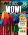 Photoshop CS / CS2 Wow! Book - Linnea Dayton