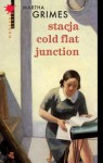 Stacja Cold Flat Junction - Martha Grimes