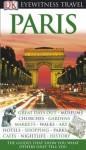 Paris Eyewitness Travel Guide (Eyewitness Travel Guides) - Alan Tillier