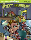 The insect invaders - Mark Shulman