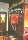 China Style: Exteriors Interiors Details - Taschen, Taschen