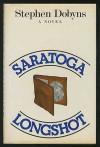 Saratoga Longshot: A Charlie Bradshaw Mystery - Stephen Dobyns