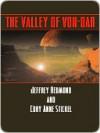 The Valley of Von-Dar - Jeffrey Redmond, Cory Anne Stickel