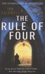 The Rule Of Four - Ian Caldwell, Dustin Thomason