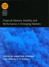Financial Markets Volatility and Performance in Emerging Markets (National Bureau of Economic Research Conference Report) - Sebastian Edwards, Marcio G.P. Garcia