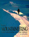 Mountaineering: The Freedom of the Hills - Don Graydon