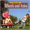 Wheels and Axles - Michael Dahl