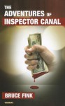 The Adventures of Inspector Canal - Bruce Fink