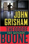 Theodore Boone: The Accused - John Grisham