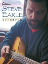 Steve Earle Songbook - Steve Earle