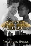 Gabriel's Redemption - Roslyn Hardy Holcomb