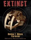 Extinct Doesn't Mean Forever - Phoenix Sullivan, David North-Martino, Chrystalla Thoma