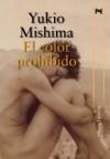 El color prohibido - Yukio Mishima
