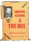 Christina Katerina & the Box - Patricia Lee Gauch, Doris Burn