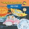 The Magic School Bus Sees Stars: A Book About Stars - Nancy White, Art Ruiz