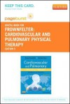 Cardiovascular and Pulmonary Physical Therapy - Pageburst E-Book on Vitalsource (Retail Access Card): Evidence and Practice - Donna Frownfelter, Elizabeth Dean