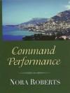 Command Performance (Cordina #2) - Nora Roberts