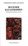 Buch Der Katastrophensatirische Kurzgeschichten - Hermann Harry Schmitz