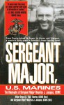 Sergeant Major, U.S. Marines: The Biogrgaphy of Sergeant Major Maurice J. Jacques, USMC - Maurice J. Jacques, Bruce H. Norton