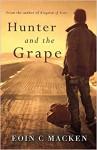 Hunter and the Grape - Eoin C. Macken