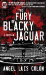 The Fury of Blacky Jaguar (One Eye Press Singles) - Angel Luis Colón